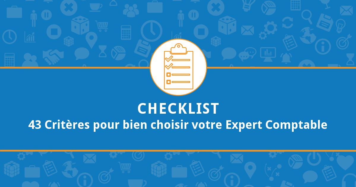 Checklist 43 Critères pour bien choisir votre Expert Comptable