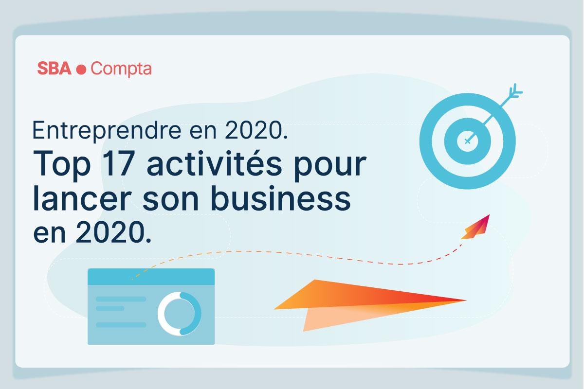 17 idées Business 2020: Les nouveaux business qui marchent en 2020